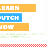 Learn Dutch Now! - Online Course - Coming Very Soon! - LearnDutchOnline.nl