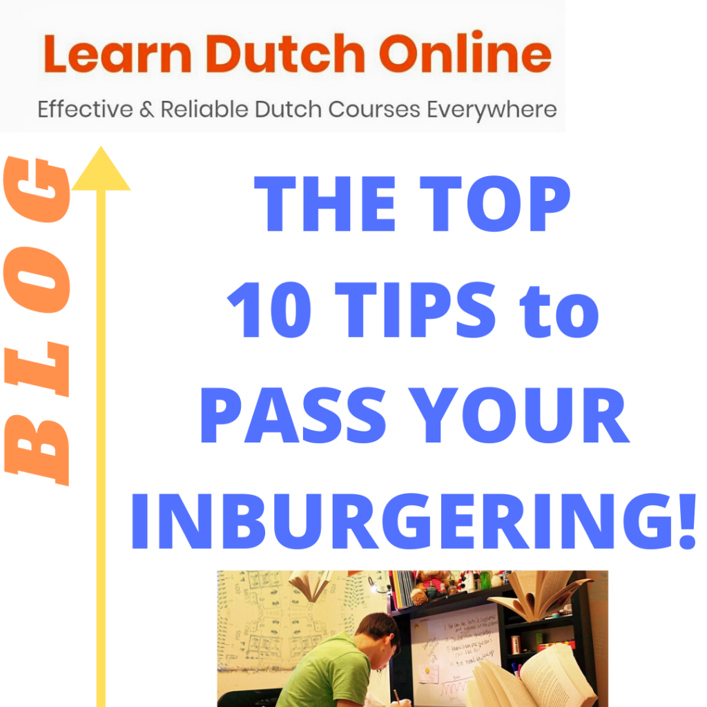 Doing the inburgering soon? Don't miss these top 10 tips to pass your civic integration exam! - the LDO Blog