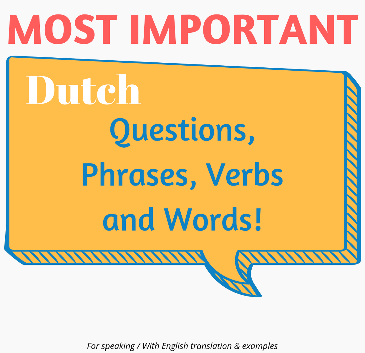 Register today to secure your spot on the exlusive and effective small Dutch group course in Amsterdam and other cities! - Get The 100 most important Dutch questions, phrases, verbs and words for FREE!