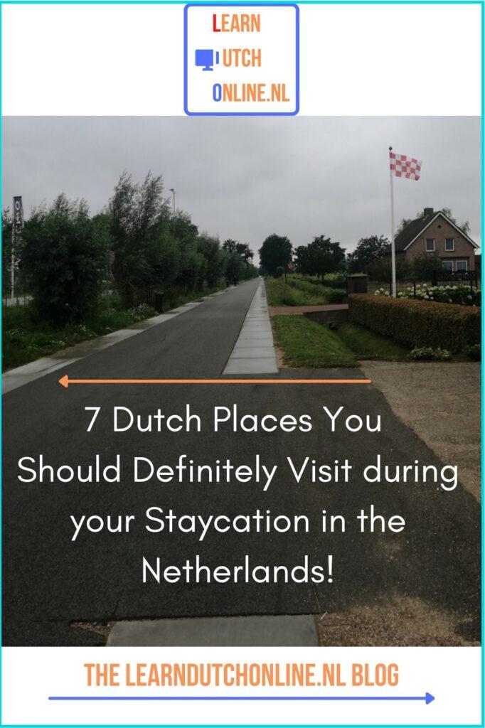 Discover 7 hidden and not so hidden gems of Holland! Read the LearnDutchOnline.nl Blog.